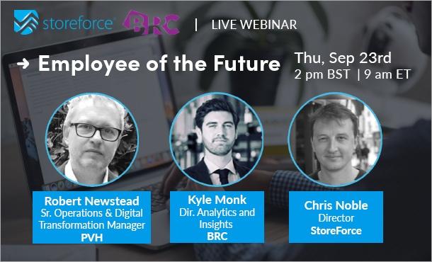 Live StoreForce and British Retail Consortium webinar: Employee of the Future