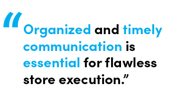 Organized and timely communication is essential for flawless store execution - Quote by Chris Matichuk